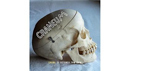 Craneum: A Halloween Experience tickets