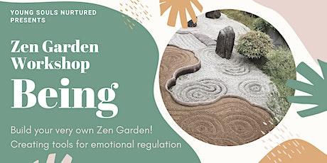 Zen Garden Making - 8-12yrs   BEING PRESENT tickets