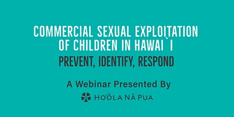 Commercial Sexual Exploitation of Children: Prevent, Identify, Respond tickets