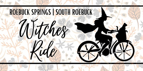 Roebuck Springs/South Roebuck Witches Ride tickets