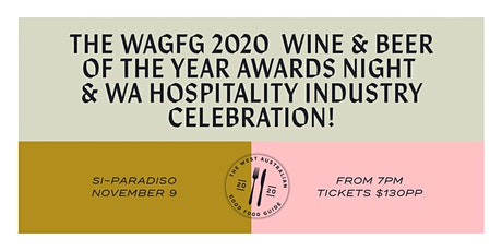 WAGFG HOSPITALITY INDUSTRY PARTY & WINE AND BEER OF THE YEAR AWARDS NIGHT tickets