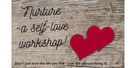 Nurture - self-love workshop tickets