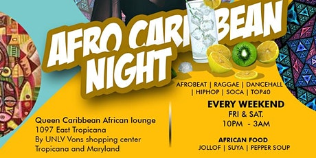 AFRO CARIBBEAN WEEKEND PARTY . RESERVATIONS REQ Text 7029693499 tickets