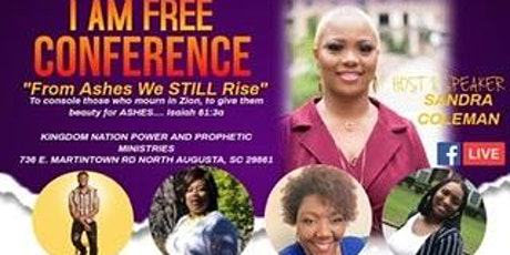 I AM FREE: From Ashes We STILL Rise tickets