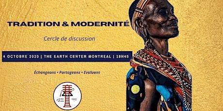 Tradition & Modernité - Cercle de discussion tickets