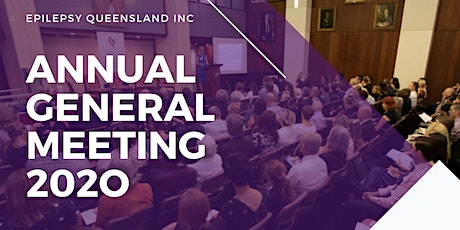 Epilepsy Queensland Annual General Meeting 2020 tickets