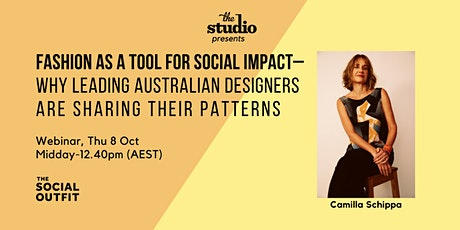 Fashion as a Tool for Social Impact | Thu 8 Oct midday-12:40pm tickets