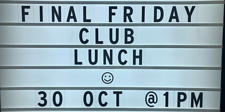 FINAL FRIDAY CLUB - CBD Client Lunch tickets