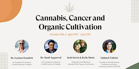 Cannabis, Cancer and Organic Cultivation tickets