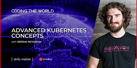 Advanced Kubernetes Concepts with Jérôme Petazzoni tickets