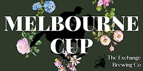 Melbourne Cup at The Exchange Brewing Co tickets