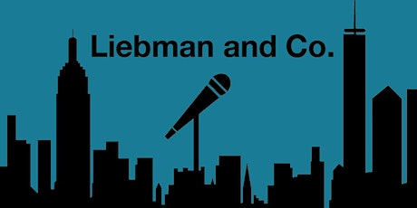 """Liebman and Co. Presents """"Live Stand Up @ Home"""" tickets"""