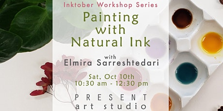 Inktober Workshop: Painting with Natural Ink- Oct10, 10:30 am-12:30 tickets