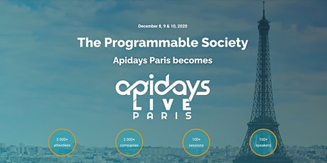 apidays LIVE Paris 2020 : The Programmable Society tickets