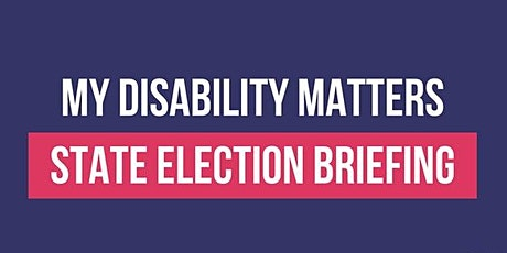 My NDIS Australia Matters - State Election Briefing tickets