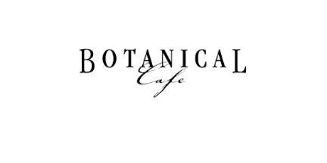 A la Carte Breakfast at Botanical Cafe tickets
