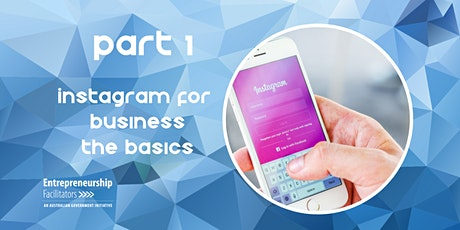 Using your Business Instagram - The Basics tickets