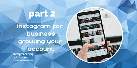 Growing your Business Instagram - Intermediate tickets