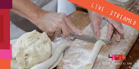 Online Gnocchi Masterclass - Live Streamed tickets