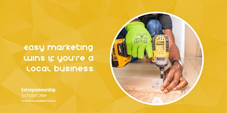 Easy Marketing Wins if you're a Local Business tickets