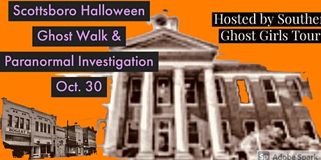 Scottsboro Ghost Walk and Paranormal Investigation Courthouse on the Square tickets