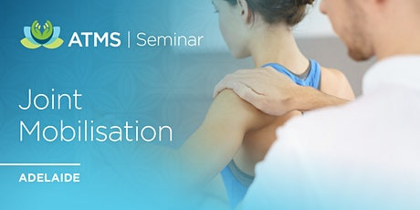 Joint Mobilisation for Deep Relaxation and Improved Mobility- Adelaide tickets