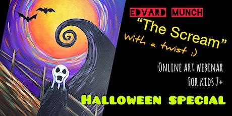 "Halloween Special -Munch' ""Scream"" - Spooky Online Art Webinar for Kids 7+ tickets"