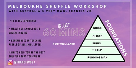 MELBOURNE SHUFFLE WORKSHOP (FUNDAMENTALS) tickets