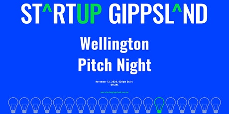 Startup Gippsland - Wellington Pitch Night tickets