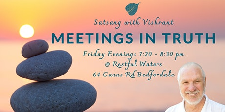 Meetings in Truth | Satsang with Vishrant tickets