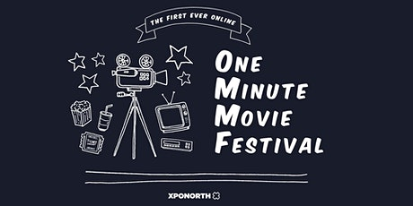 OMMF! One Minute Movie Festival | Rescheduled for Spring 2021 tickets