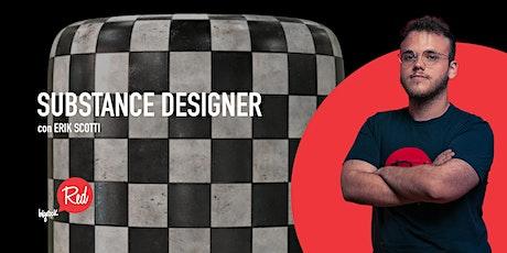 RED Workshop - Substance Designer biglietti