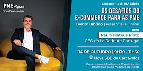 Lançamento 18.ª edição da PME Magazine com Paulo Mateus Pinto tickets