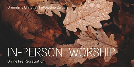GCF Calgary In-Person Worship Pre-Registration with Sunday School tickets