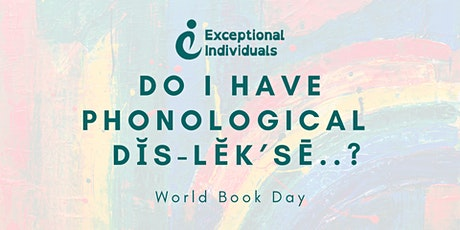 Do I have Phonological Dyslexia..? | World Book Day tickets