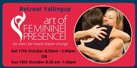 Art of Feminine Presence Retreat for Women- Yallingup tickets