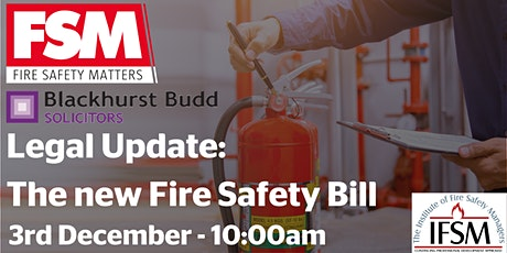 Legal update - The new Fire Safety Bill tickets