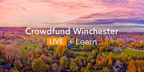 Crowdfund Winchester  LIVE + Learn: Introduction to Crowdfunding tickets