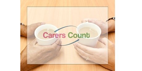 Carers Count Evening Cuppa & Chat Session 20th October 17:30 - 18:30 tickets