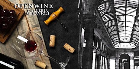 Milano Wine Week | OPENWINE in Galleria Meravigli biglietti