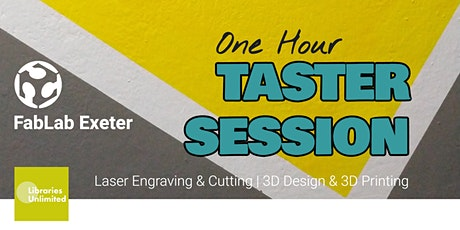 FABLAB Exeter One-Hour Taster Sessions (16yrs+) tickets