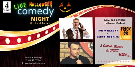 Comedy Night with Tom O'Mahony & Gerry McBride @ The d Hotel tickets
