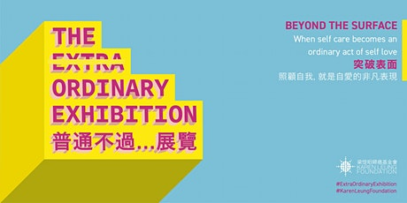 The Extra Ordinary Exhibition - Beyond the Surface tickets