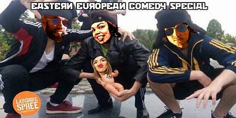 English Stand-Up Comedy - Eastern European Special #16 tickets