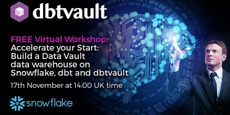 Accelerate your Start: build a Data Vault on Snowflake, dbt and dbtvault tickets