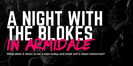 Tomorrow Man - A Night With The Blokes in Armidale tickets