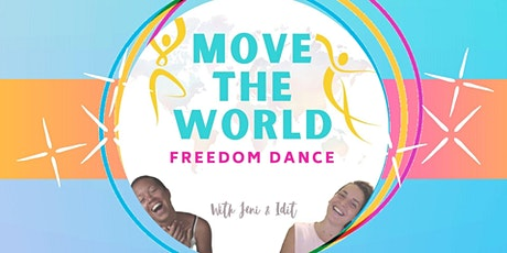 MOVE THE WORLD - Virtual Freedom Dance tickets