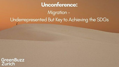 Unconference: Migration - Underrepresented But Key to Achieving the SDG's tickets