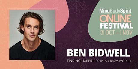 Finding Happiness in a Crazy World - with Ben Bidwell tickets