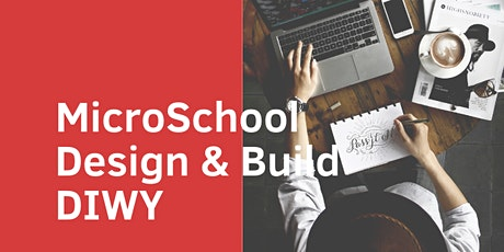 Microschool Design & Build tickets